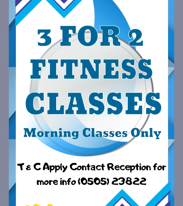 3 for 2 on Fitness Classes