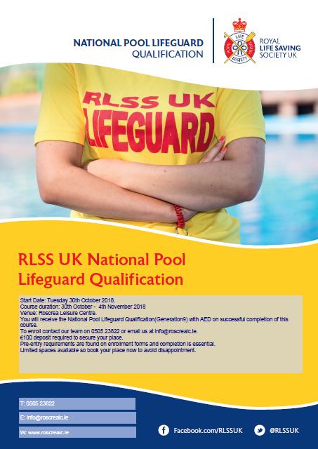 RLSS Lifeguard Course October 30th – November 4th 2018