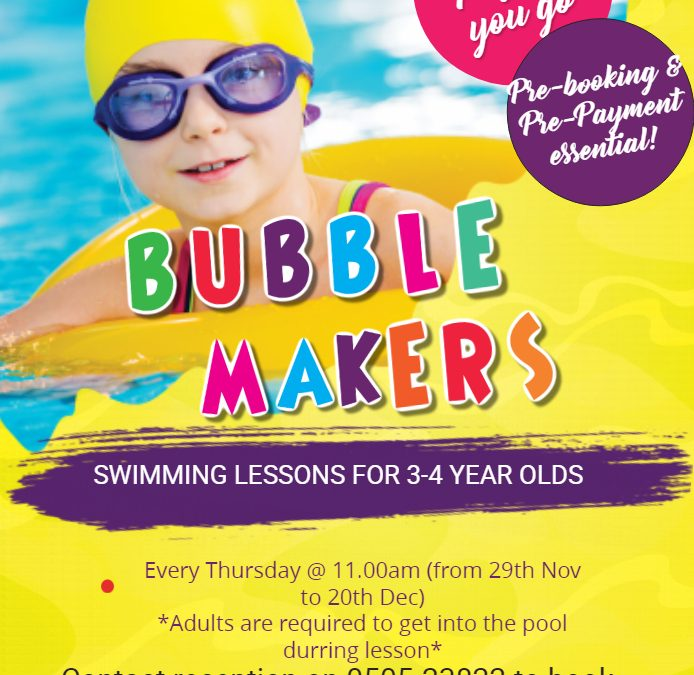 December 2019 –  Parent & Tot and Bubble Makers
