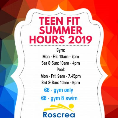 Teen Fit Hours for the Summer holidays 2019!!